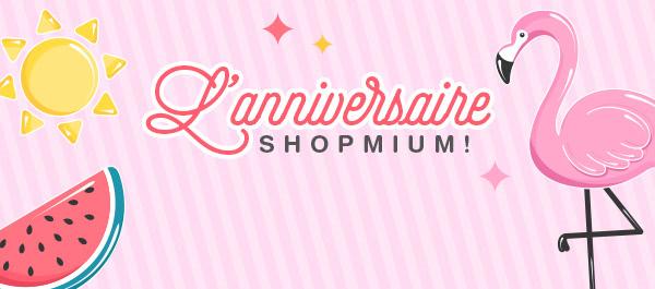 L'anniversaire Shopmium