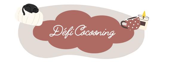 Défi Cocooning 🍃