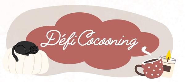 Défi Cocooning 🍂