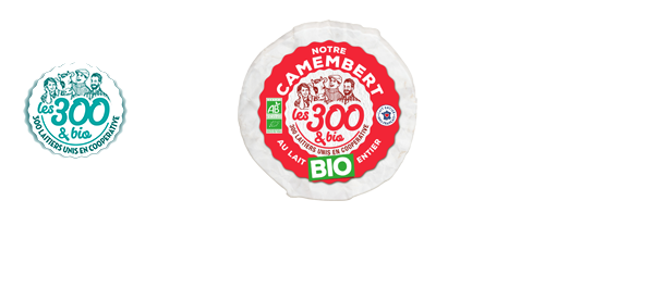Nos fromages Les 300&bio