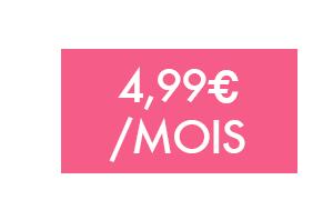 Forfait 4,99€/mois sans engagement