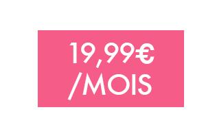 Forfait 19,99€/mois sans engagement