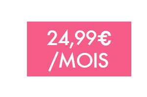 Forfait 24,99€/mois sans engagement