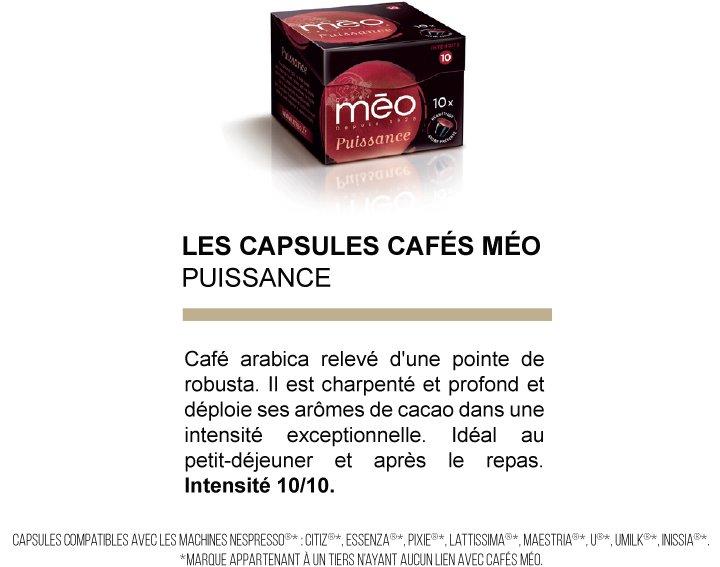 Capsules cafés Méo - Puissance