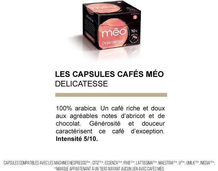 Capsules cafés Méo - Délicatesse