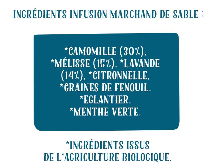 Ingrédients Infusion Marchand de Sable
