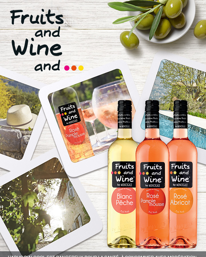 La gamme Fruits and Wine